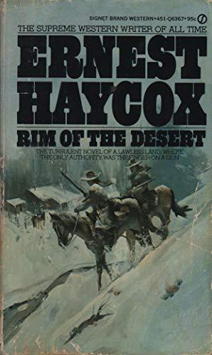 Rim of the Desert: Ernest Haycox