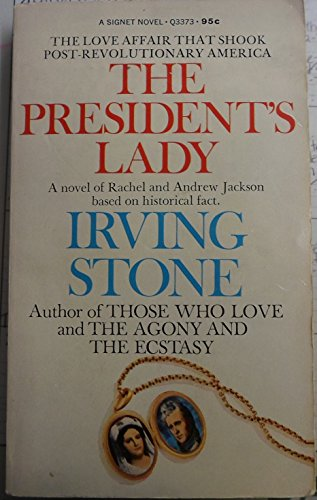 The President's Lady: Irving Stone