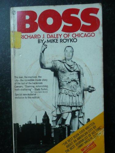 9780451063878: Boss: Richard J. Daley of Chicago