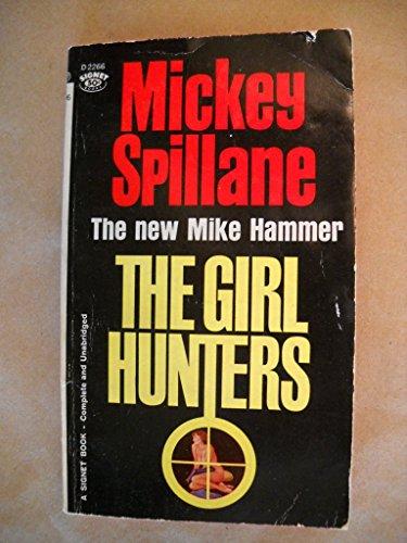 9780451063953: The Girl Hunters