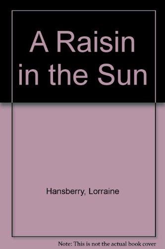 9780451064042: A Raisin in the Sun