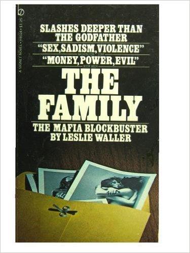 The Family: Leslie Waller