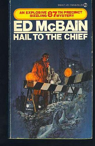 Hail to the Chief (0451065484) by Ed McBain