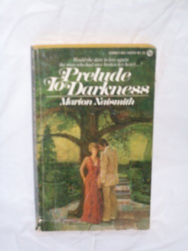 Prelude To Darkness: Naismith, Marion