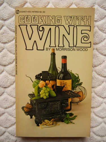 9780451065773: Cooking with Wine