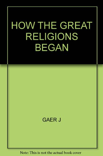 9780451065933: How the Great Religions Began