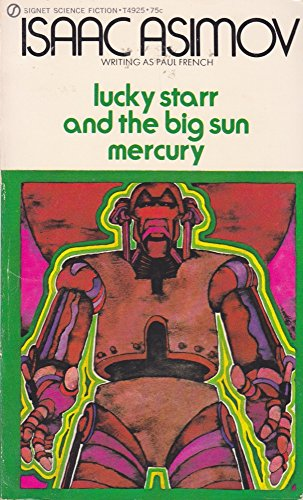 Lucky Starr and the Big Sun Mercury: Asimov, Isaac