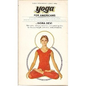 Yoga for Americans: Indra Devi