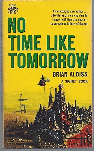 9780451069696: No Time Like Tomorrow