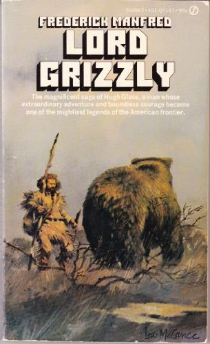 9780451069795: Lord Grizzly (Buckskin Man)