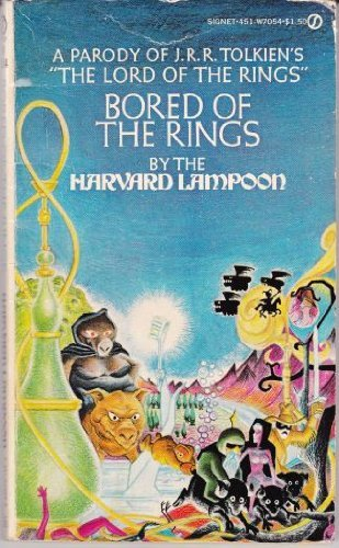 9780451070548: Bored of the Rings: A Parody of J. R. R. Tolkien's Lord of the Rings