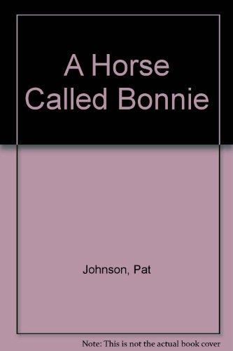 9780451071088: A Horse Called Bonnie