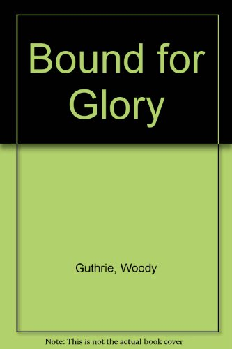9780451071194: Bound for Glory