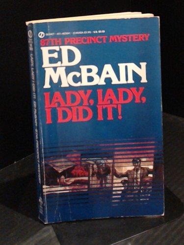 9780451071514: Lady, Lady, I Did It! (87th Precinct Mystery)