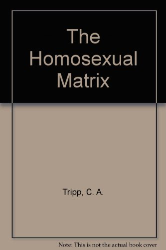 9780451071729: The Homosexual Matrix