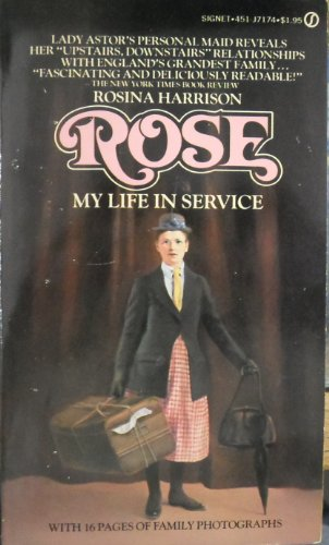 9780451071743: Rose: My Life in Service