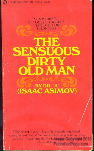 9780451071996: The Sensuous Dirty Old Man