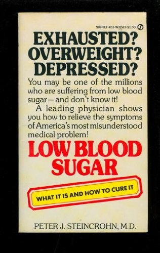 9780451072436: Low Blood Sugar