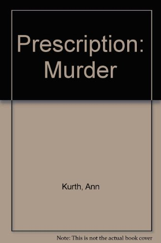 9780451072511: Prescription Murder