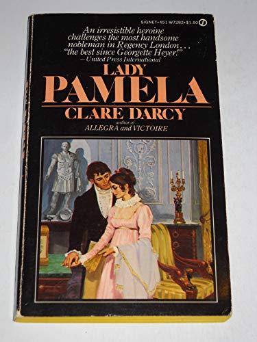 Lady Pamela (A Signet Regency Romance): Darcy, Clare