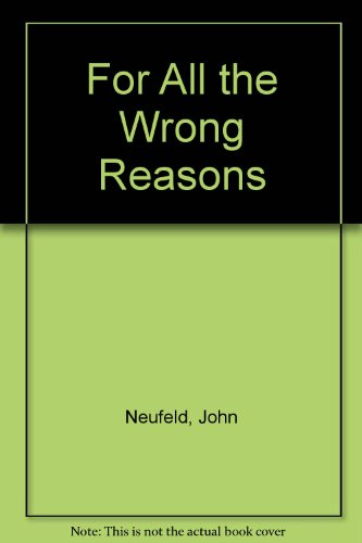 9780451073211: For All the Wrong Reasons
