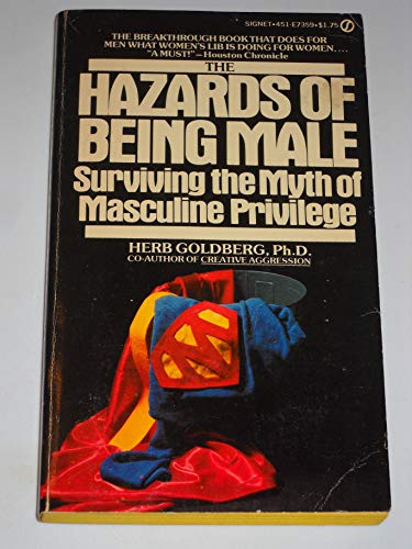 9780451073594: Hazards of Being Male: Surviving the Myth of Masculine Privilege