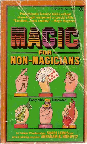 Magic for Non-Magicians (9780451074317) by Shari Lewis; Abraham B. Hurwitz