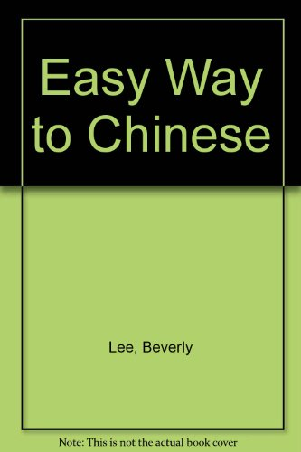 9780451074775: Easy Way to Chinese