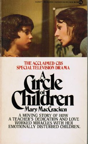 9780451075109: A Circle of Children (A Signet book)