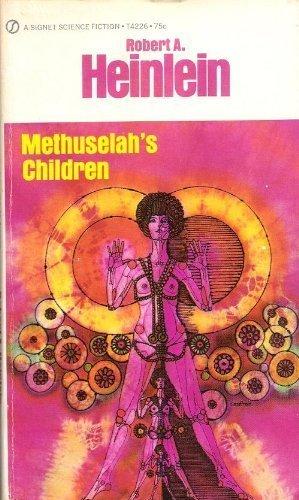 9780451075918: Methuselah's Children (Future History, Vol. 4)