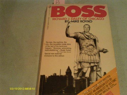 9780451075987: Boss: Richard J. Daley of Chicago