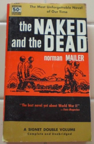 The Naked and the Dead: Mailer, Norman
