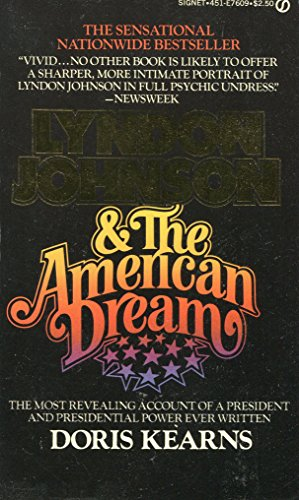 Lyndon Johnson & the American Dream: Kearns, Doris