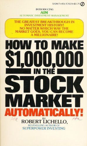 9780451076199: How to Make 1,000,000 Dollars in the Stock Market Automatically