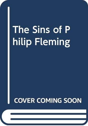 9780451076724: The Sins of Philip Fleming