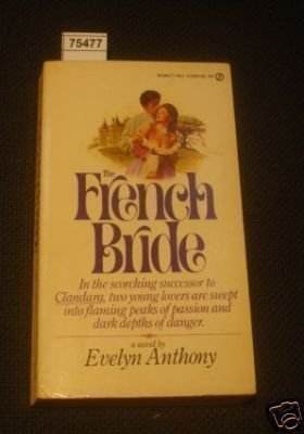The French Bride: Evelyn Anthony