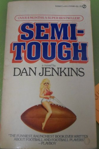 9780451076861: Semi-Tough (Signet)