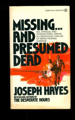 Missing and Presumed Dead: Hayes