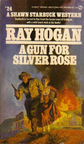 9780451076960: A Gun for Silver Rose