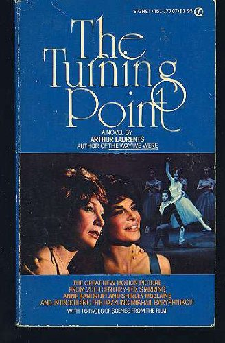The Turning Point: Laurents, Arthur