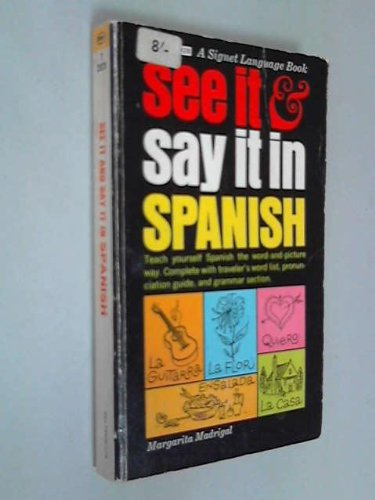 9780451077097: Madrigal Margarita : See it and Say it in Spanish (Signet)