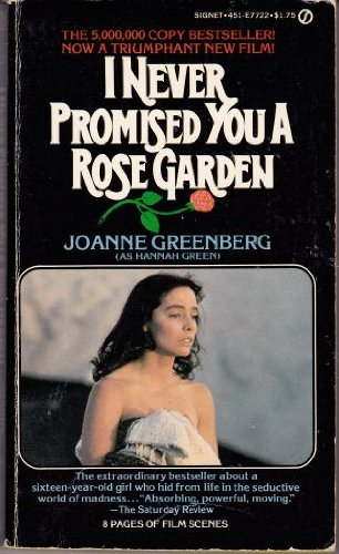 9780451077226: I Never Promised You a Rose Garden