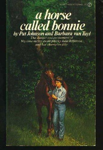 9780451077288: A Horse Called Bonnie