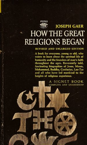 How the Great Religions Began: Gaer, Joseph