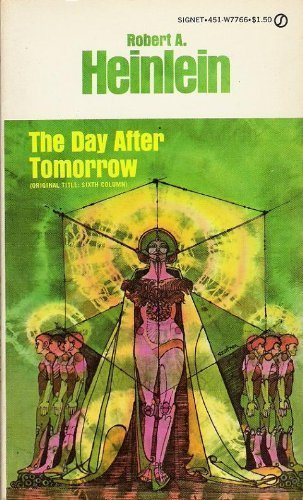 9780451077660: The Day After Tomorrow (Orig. Title: Sixth Column)