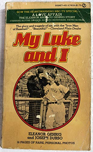 My Luke and I: Eleanor Gehrig, Joseph Durso