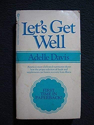 Let's Get Well: Adelle Davis