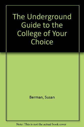 9780451078377: The Underground Guide to the College of Your Choice