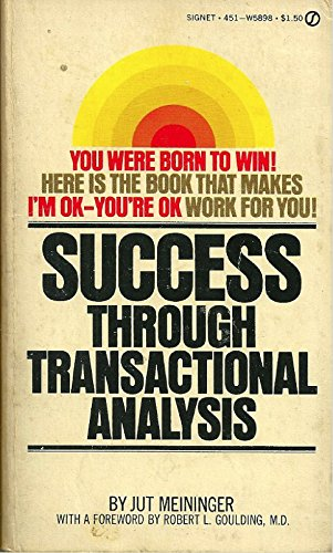 9780451078407: Success Through Transactional Analysis