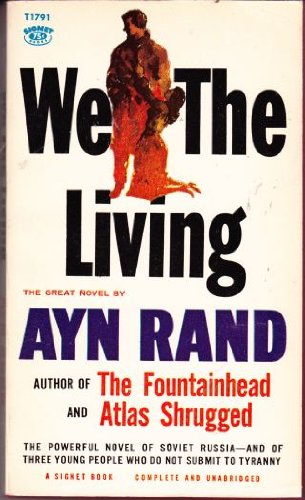WE THE LIVING: Ayn Rand